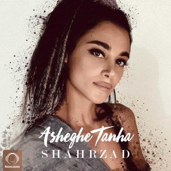 Shahrzad - 'Asheghe Tanha'
