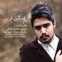 Shayan Eshraghi - 'Ghamgin Tarin'
