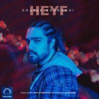 Shayan Eshraghi - 'Heyf'