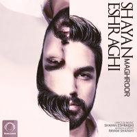 Shayan Eshraghi - 'Maghroor'