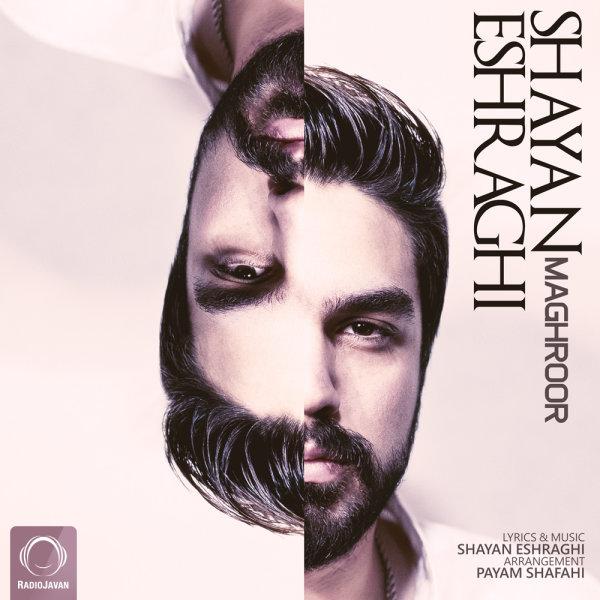 Shayan Eshraghi - Maghroor