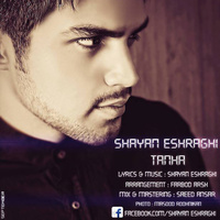 Shayan Eshraghi - 'Tanha'