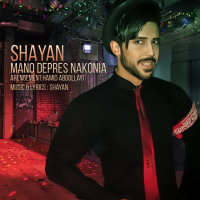 Shayan - 'Mano Depres Nakonia'
