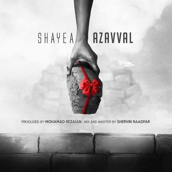 Shayea - 'Az Avval'