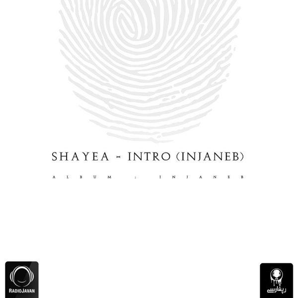 Shayea - 'Intro (Injaneb)'