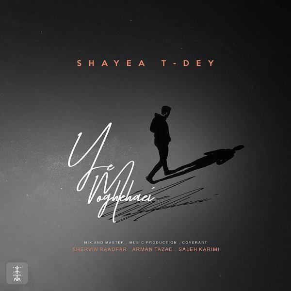 Shayea - Ye Moghehaei (Ft T-Dey)