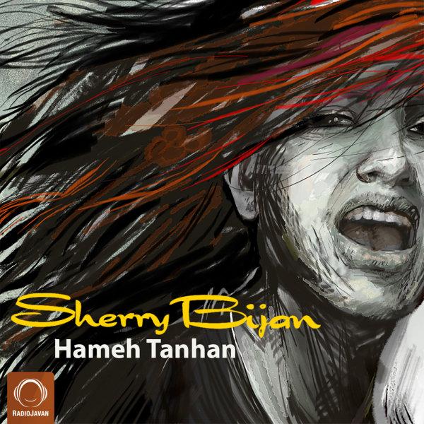 Sherry Bijan - Hameh Tanhan