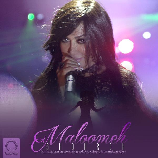 Shohreh - 'Maloomeh'