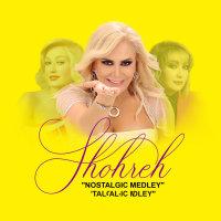 Shohreh - 'Nostalgic Medley'