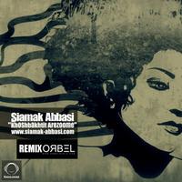 Siamak Abbasi - 'Khoshbakhtit Arezoome (ORBEL Remix)'