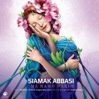 Siamak Abbasi - 'Ma Hamo Darim'