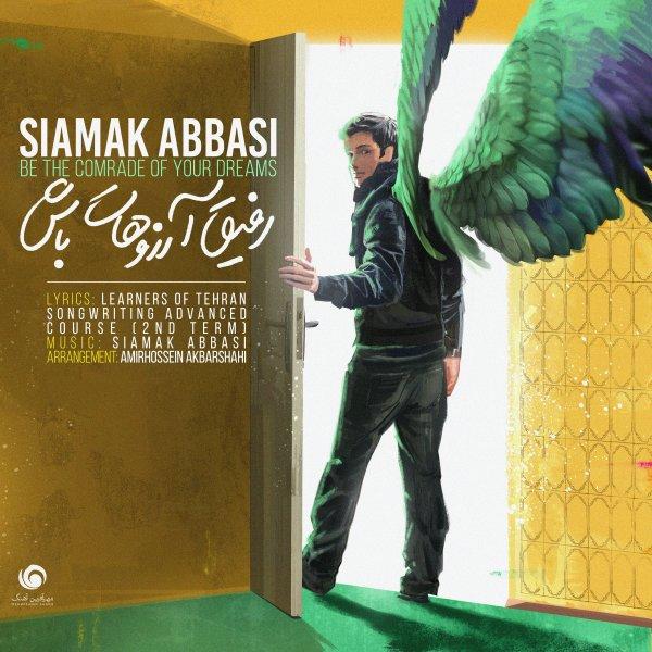 Siamak Abbasi - 'Refighe Arezoohat Bash'