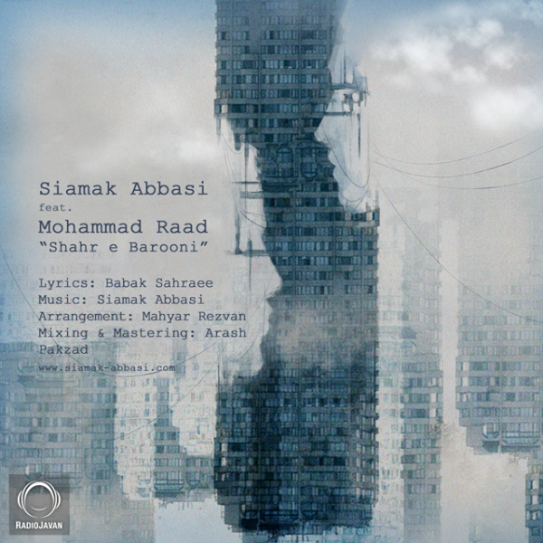 Siamak Abbasi - Shahre Barooni (Ft Mohammad Raad)