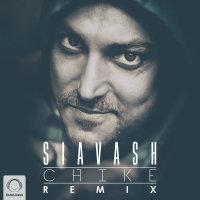 Siavash - 'Chike (Remix)'