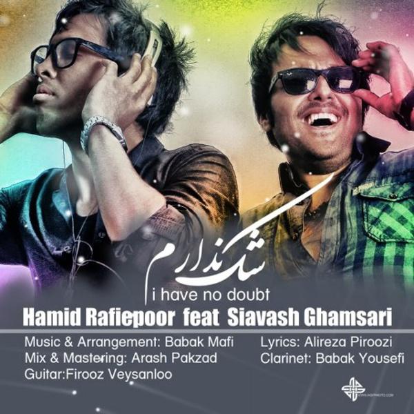Siavash Ghamsari - 'Shak Nadaram (Ft Hamid Rafiepoor)'