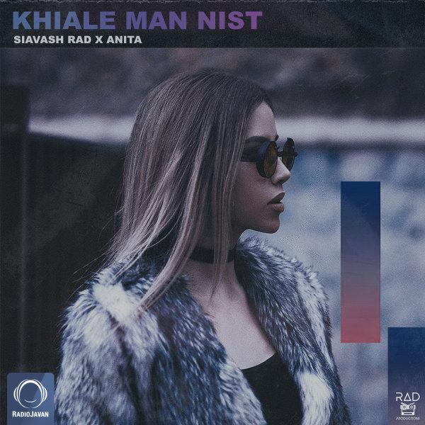 Siavash Rad & Anita - 'Khiale Man Nist'
