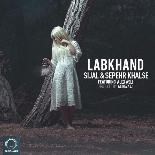 Sijal & Sepehr Khalse - Labkhand (Ft Alex Asli)