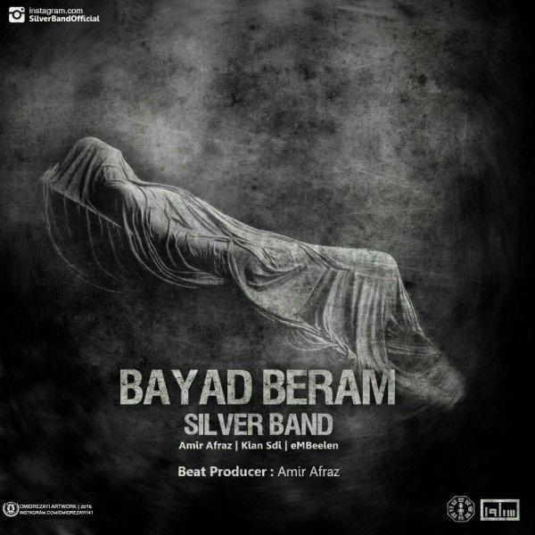 Silver Band - 'Bayad Beram'