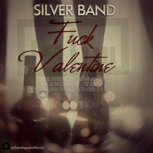 Silver Band - 'Fuck Valentine'