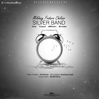 Silver Band - 'Mikhay Fardaro Chikar'