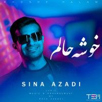 Sina Azadi - 'Khoshe Halam'