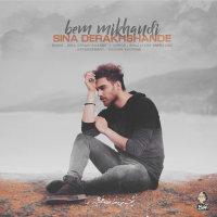 Sina Derakhshande - 'Bem Mikhandi'
