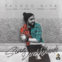 Sina Derakhshande - 'Pashoo Biya'