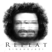 Sina Hejazi - 'Tekrar'