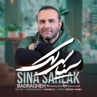 Sina Sarlak - 'Badragheh'