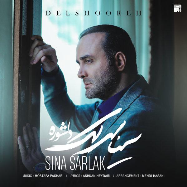 Sina Sarlak - 'Delshooreh'