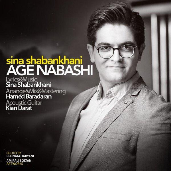 Sina Shabankhani - Age Nabashi