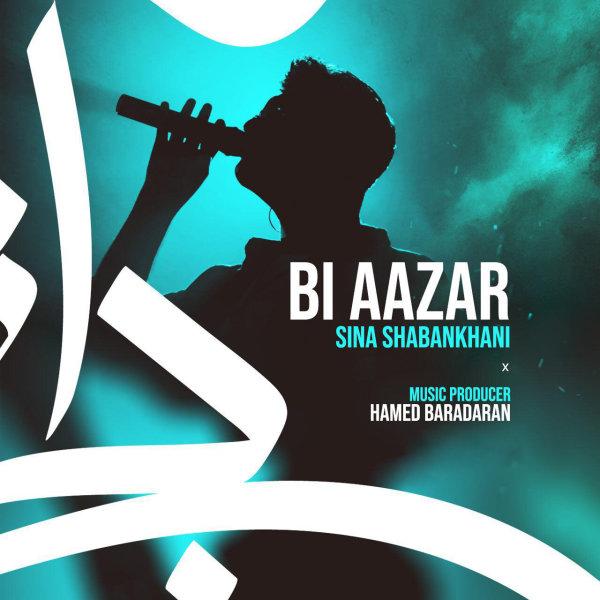 Sina Shabankhani - 'Bi Aazar'