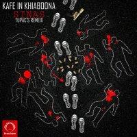 Sinas - 'Kafe In Khiaboona (Tupac Remix)'