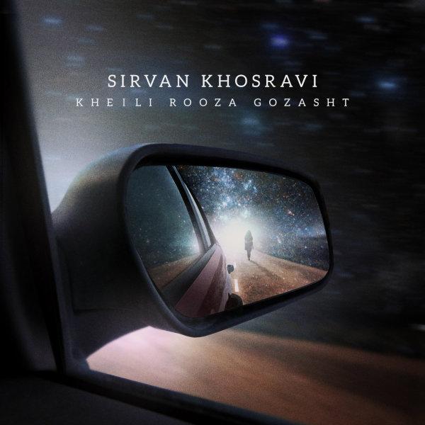 Sirvan Khosravi - Kheili Rooza Gozasht