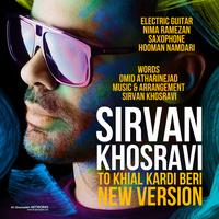Sirvan Khosravi - 'To Khial Kardi Beri (New Version)'