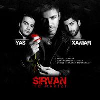 Sirvan Khosravi - 'To Marizi (Ft Yas & Xaniar)'
