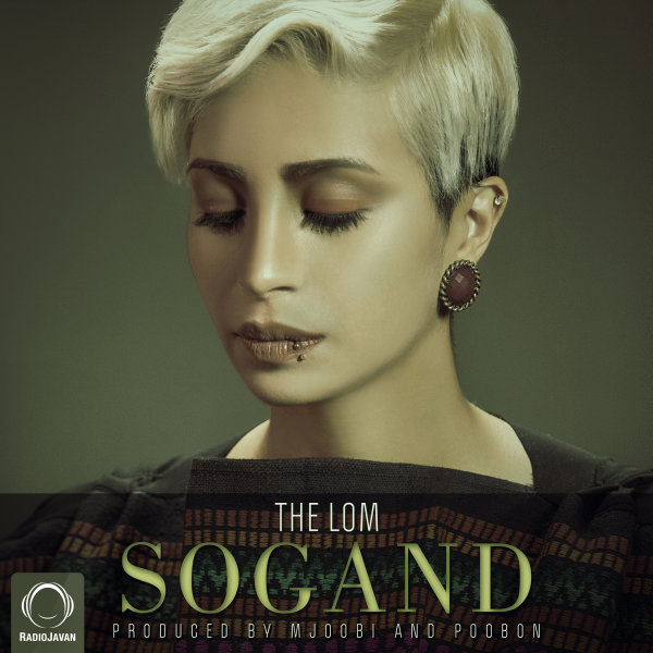 Sogand - 'The Lom'