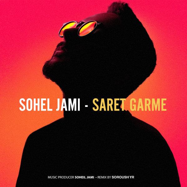 Soheil Jami - 'Saret Garme (Soroush Yr Remix)'