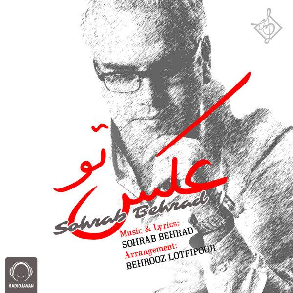Sohrab Behrad - 'Akse To'