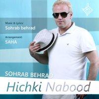 Sohrab Behrad - 'Hichki Nabood'