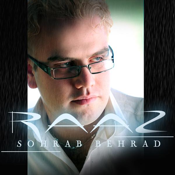 Sohrab Behrad - 'Raaz'
