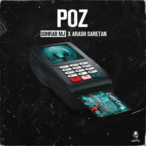 Sohrab MJ & Arash Saretan - Poz