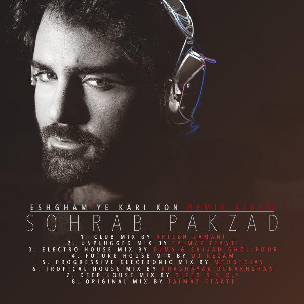 Sohrab Pakzad - 'Eshgham Ye Kari Kon (Dized & S.O.S Deep House Mix)'