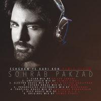 Sohrab Pakzad - 'Eshgham Ye Kari Kon (DJ Rezam Future House Mix)'