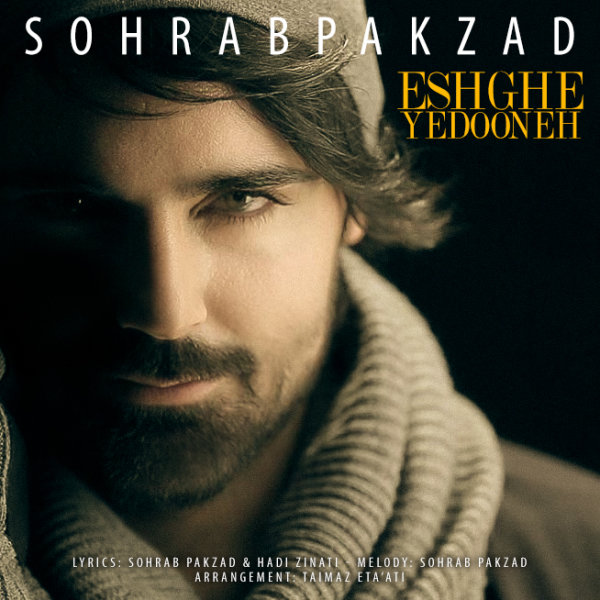 Sohrab Pakzad - 'Eshghe Yedooneh'