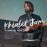 Sohrab Pakzad - 'Khialet Jam (DJM6 & Sajjad Gholipour Electro House Remix)'