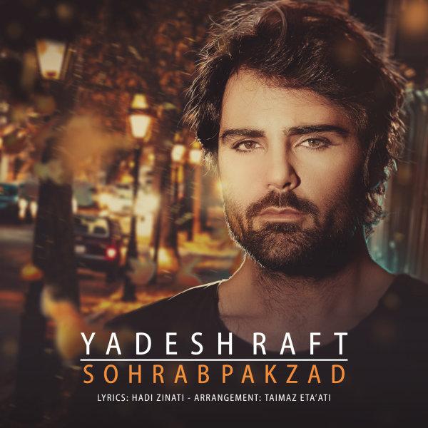 Sohrab Pakzad - 'Yadesh Raft'