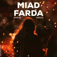 Sphr Jl - 'Miad Farda (Ft Qazule)'