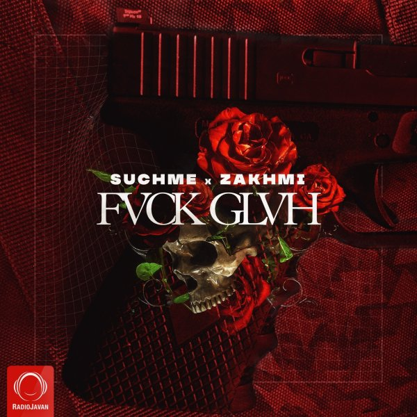 Suchme - FVCKGLVH (Ft Zakhmi)