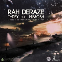 T-Dey - 'Rah Deraze (Ft Nimosh)'